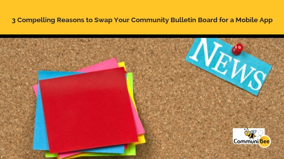 3 Compelling Reasons to Swap Your Community Bulletin Board for a
